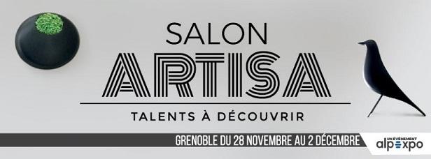 *** Mercredi 28 Nov à Dimanche 2 Décembre 2018 – Salon ARTISA à Grenoble